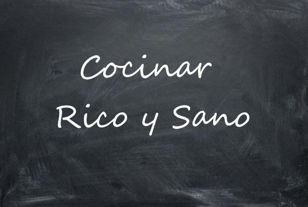 Cocinar Rico y Sano